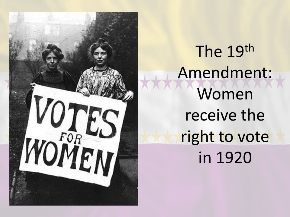 5 The 19th Amendment Women Receive Right To Vote In 1920