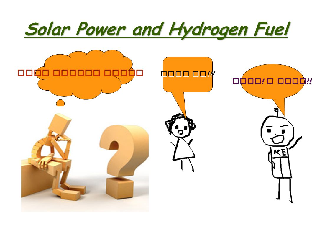 Solar Power and Hydrogen Fuel