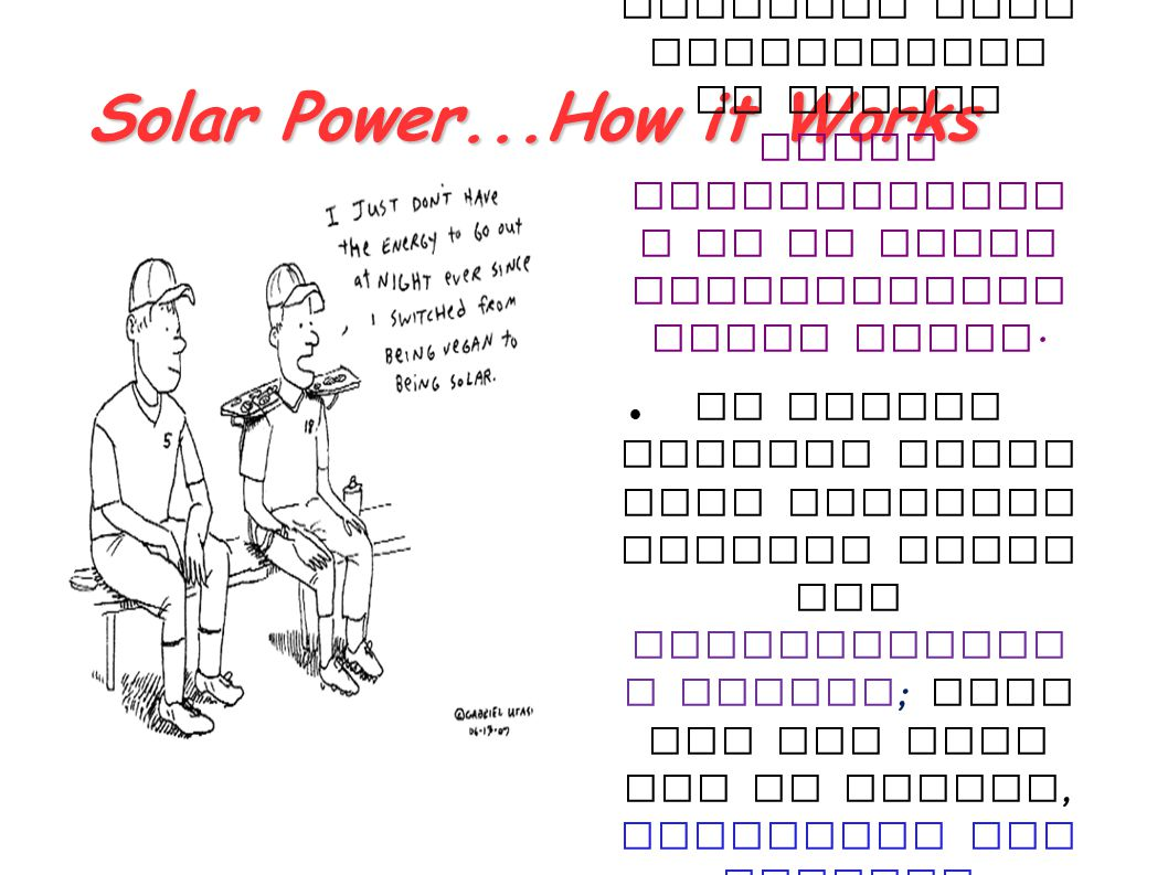 Solar Power...How it Works
