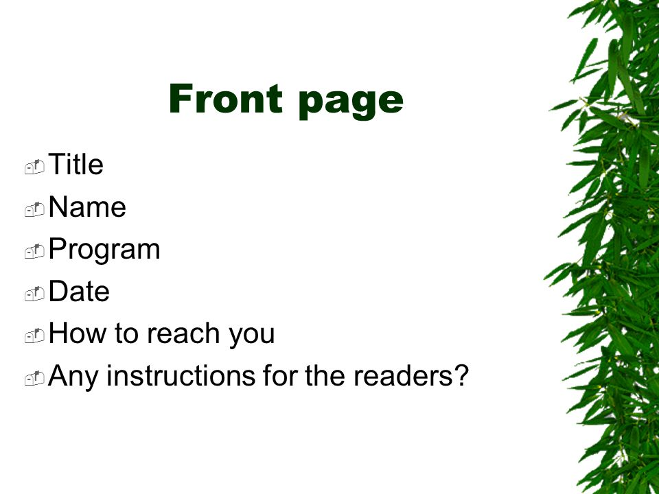 Front page Title Name Program Date How to reach you