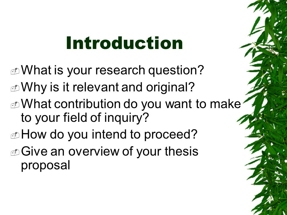 Introduction What is your research question