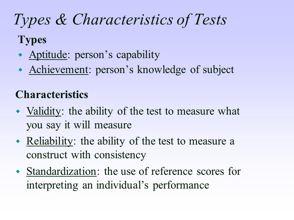Types & Characteristics of Tests
