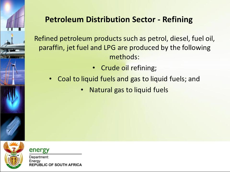 STATE OF THE DOWNSTREAM LIQUID FUELS SECTOR IN SOUTH AFRICA