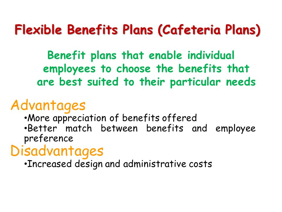 Flexible Benefits Plans (Cafeteria Plans)