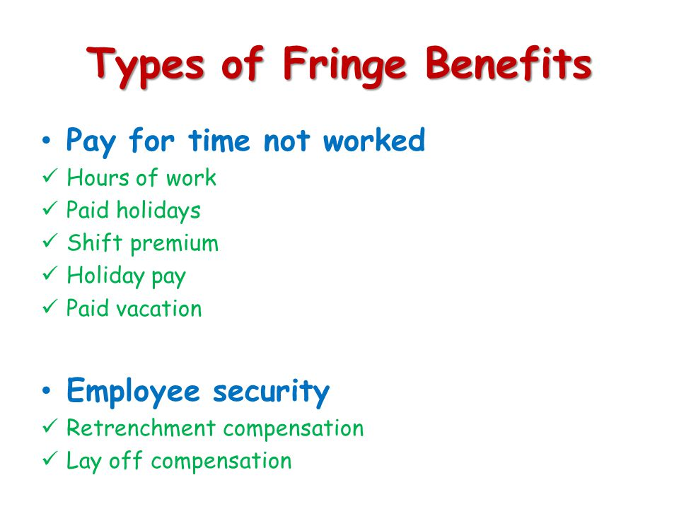 Types of Fringe Benefits