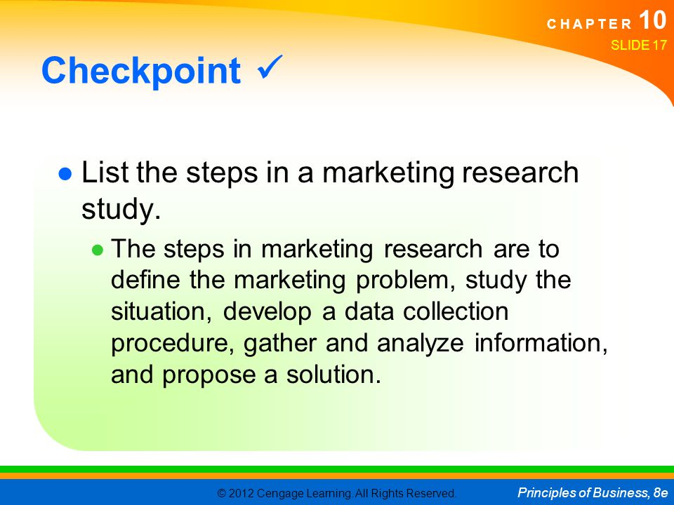 Checkpoint  List the steps in a marketing research study.