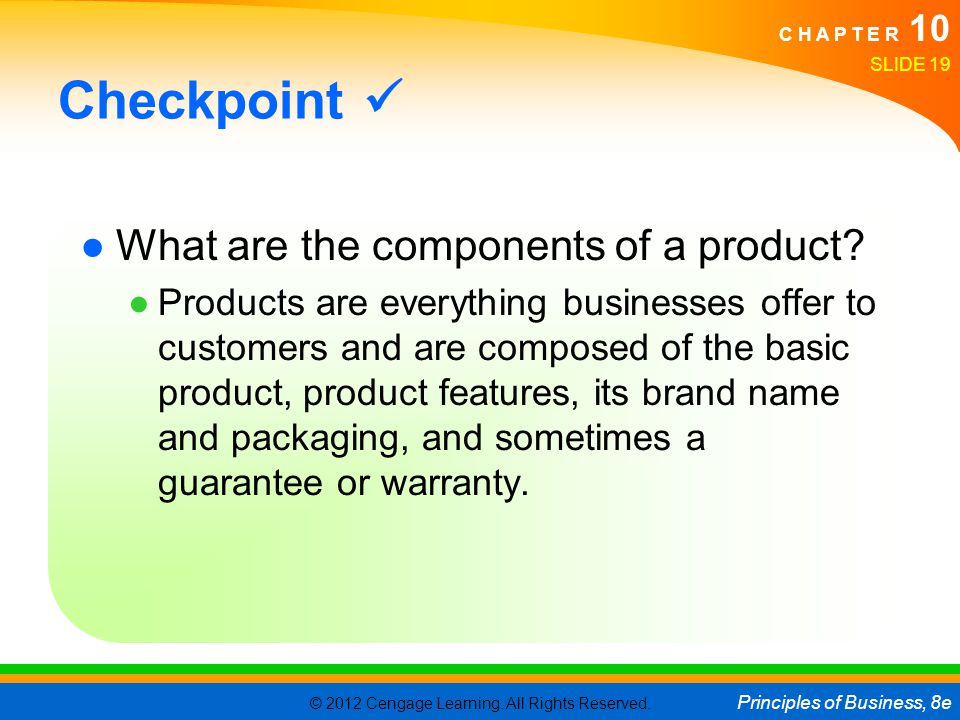 Checkpoint  What are the components of a product