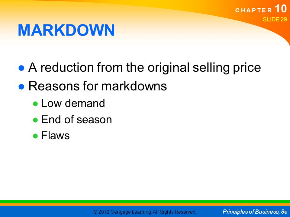 MARKDOWN A reduction from the original selling price