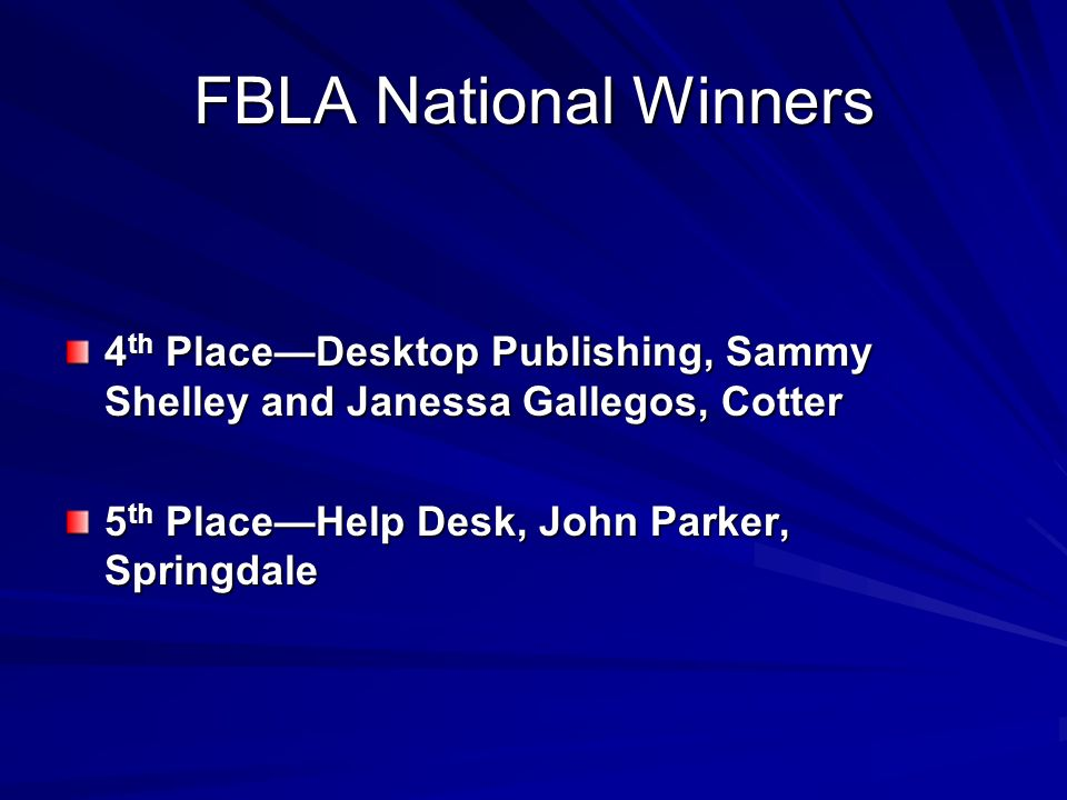 FBLA National Winners 4th Place—Desktop Publishing, Sammy Shelley and Janessa Gallegos, Cotter.