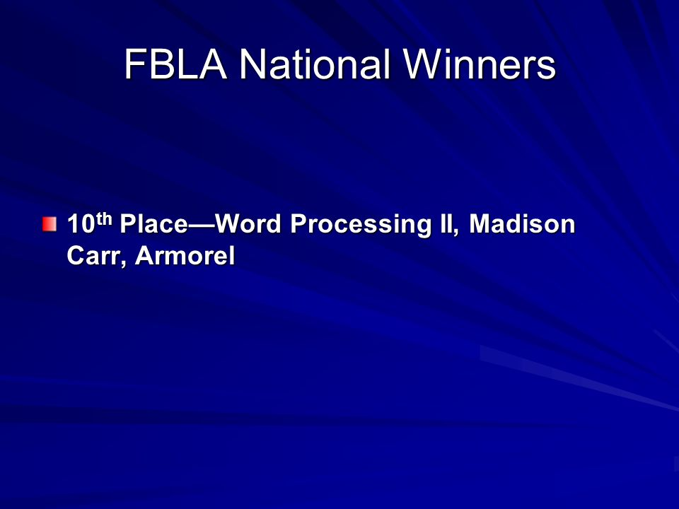 FBLA National Winners 10th Place—Word Processing II, Madison Carr, Armorel