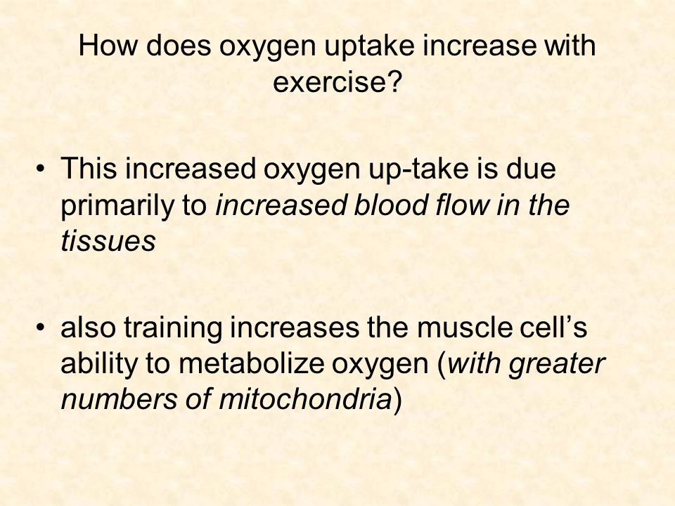 How does oxygen uptake increase with exercise
