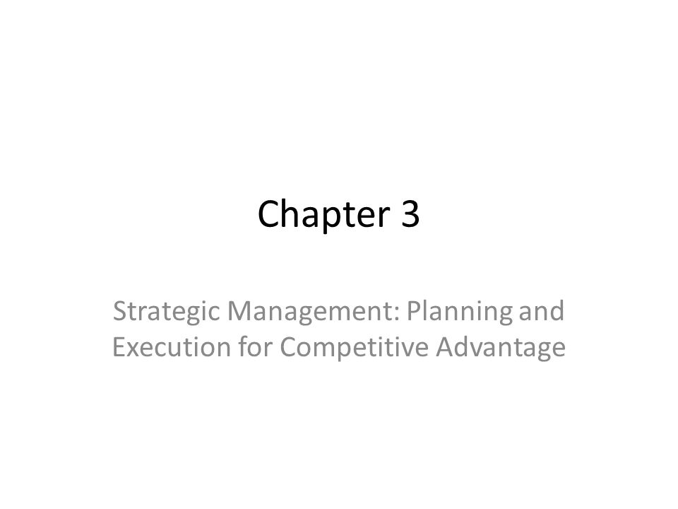 Strategic Management: Planning and Execution for Competitive Advantage