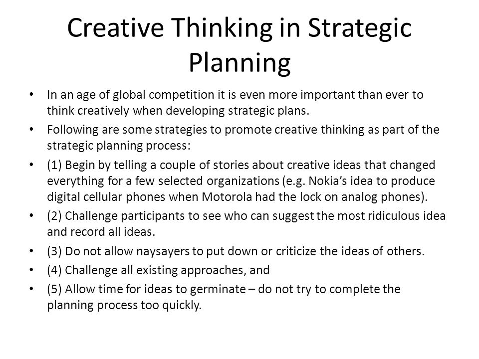 Creative Thinking in Strategic Planning