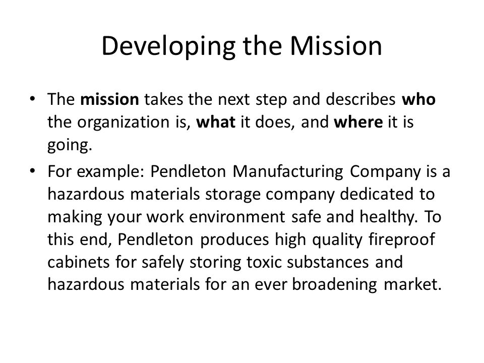 Developing the Mission