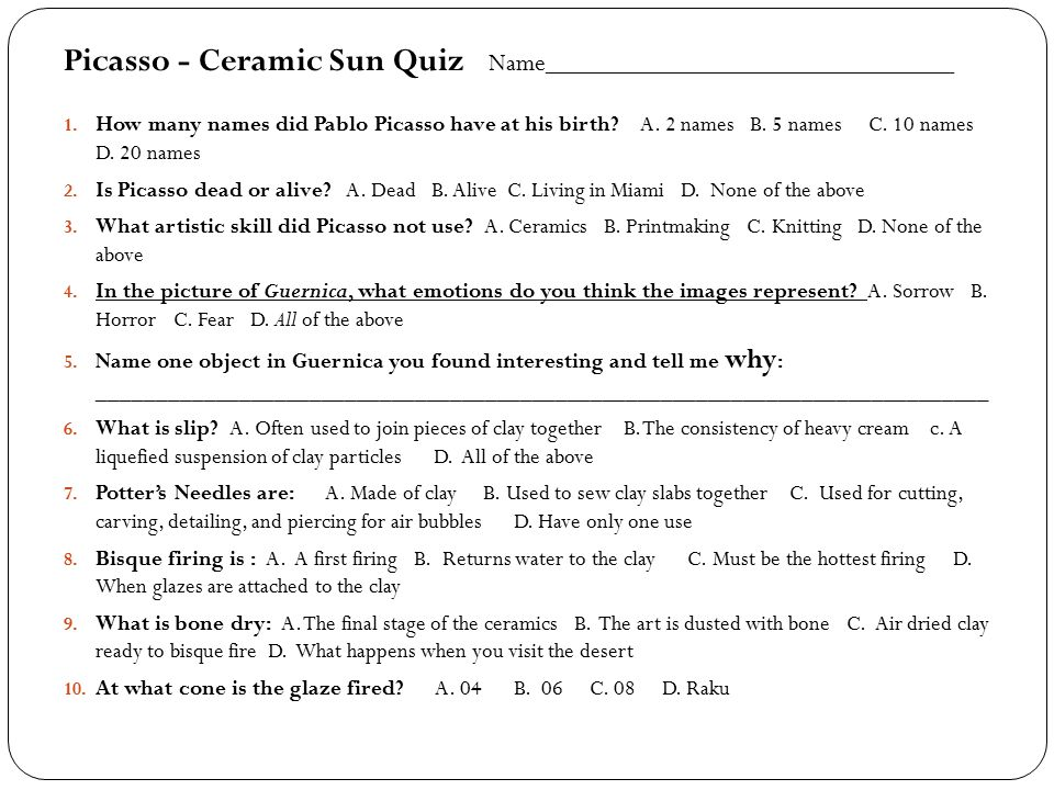 Picasso - Ceramic Sun Quiz Name_______________________________