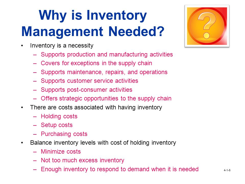 Learning Objectives Determine the need for warehouses and inventory