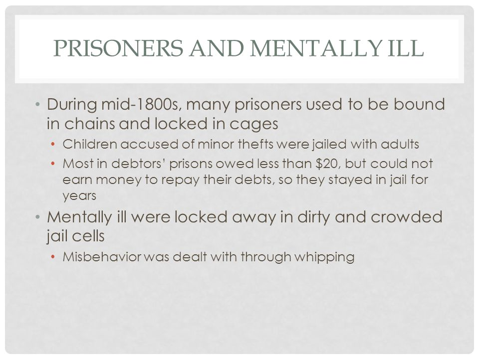 Prisoners and Mentally Ill