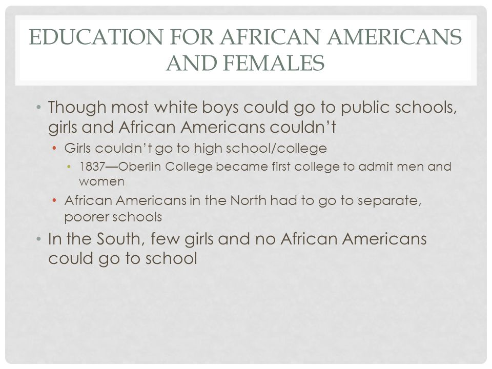 Education for African Americans and Females