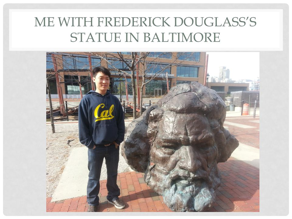 Me with Frederick Douglass's Statue in Baltimore