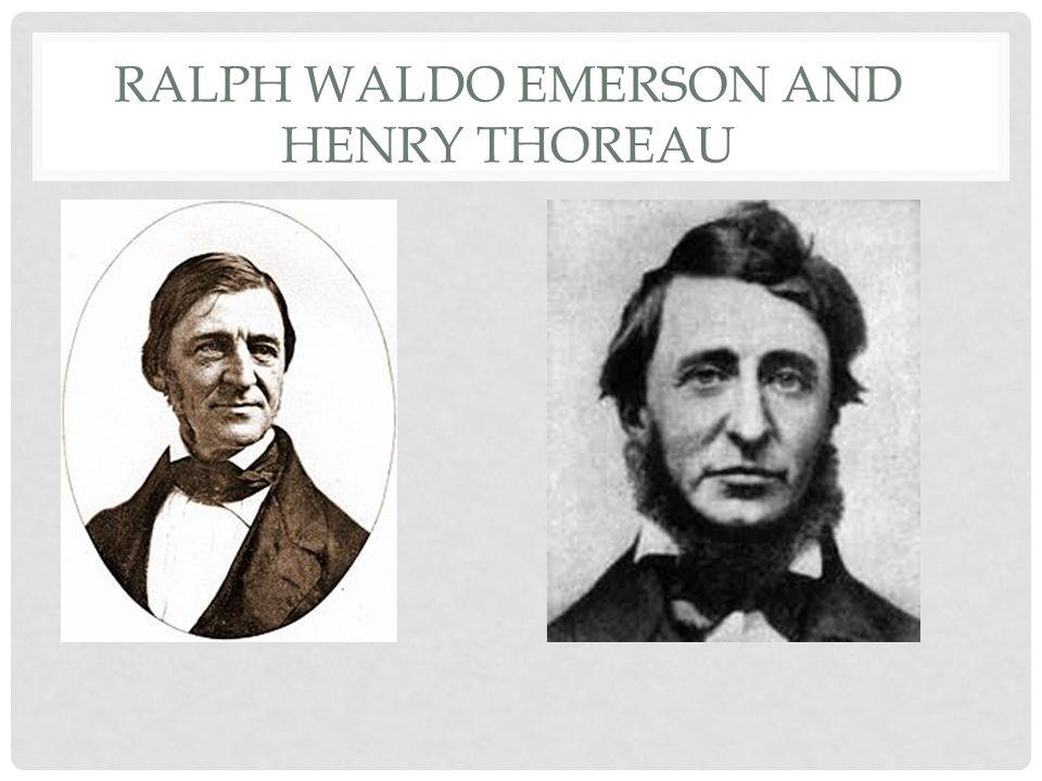 Ralph Waldo Emerson and Henry Thoreau