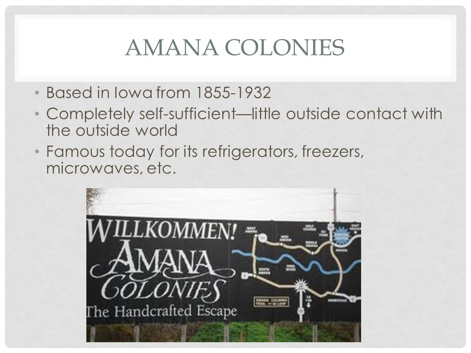 Amana Colonies Based in Iowa from