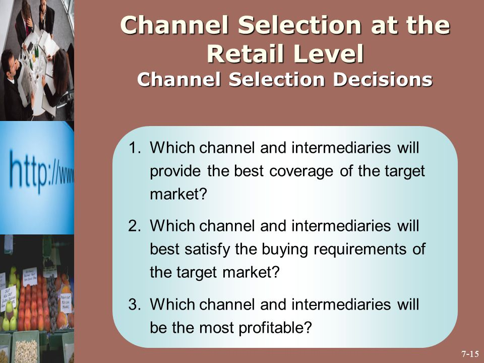 channel selection at the retail level channel selection decisions