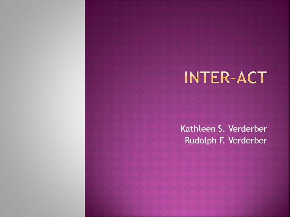 Kathleen S Verderber Rudolph F Verderber Ppt Download