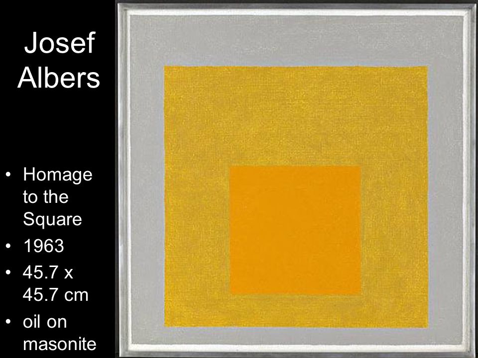 Josef Albers Homage to the Square x 45.7 cm oil on masonite