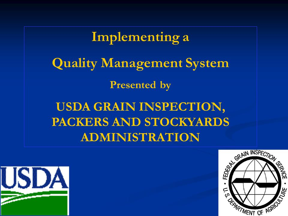 Implementing a Quality Management System