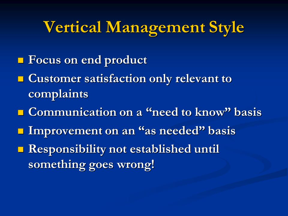 Vertical Management Style