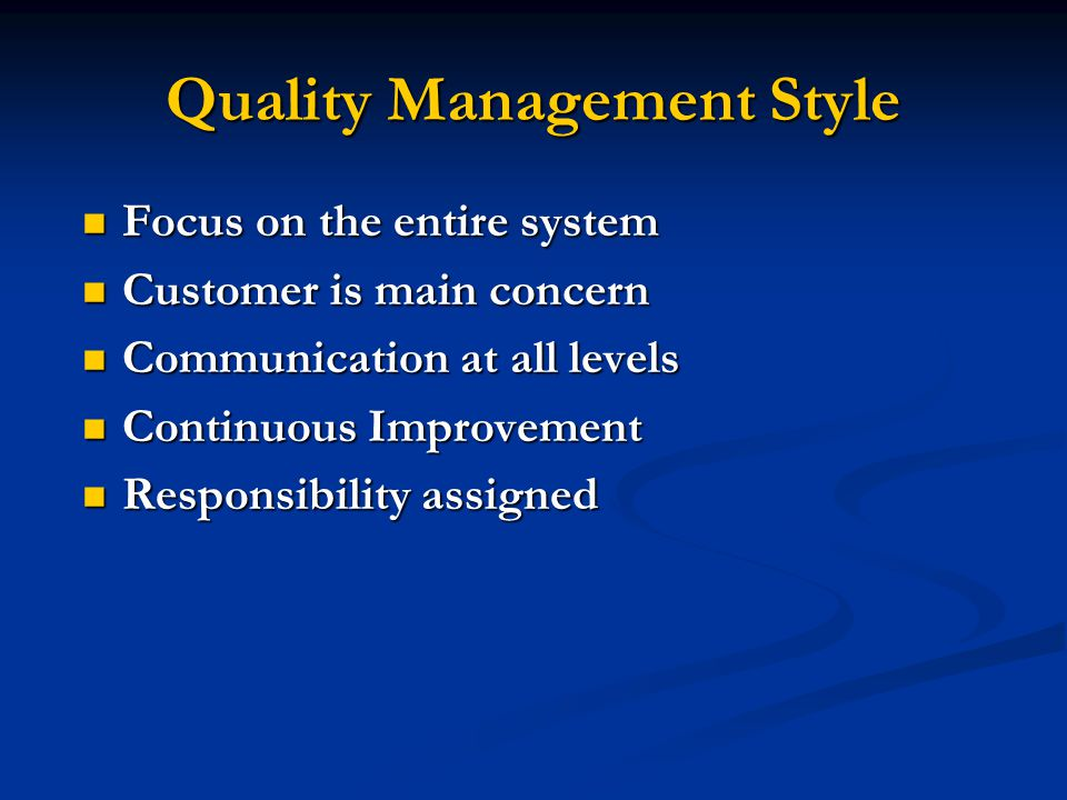 Quality Management Style