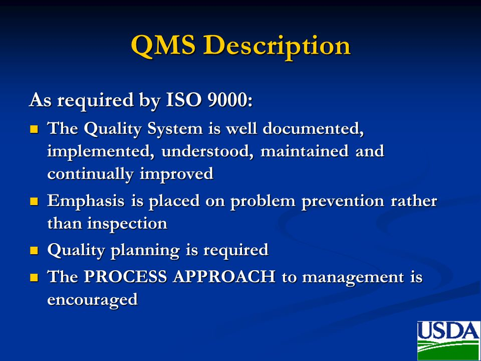 QMS Description As required by ISO 9000: