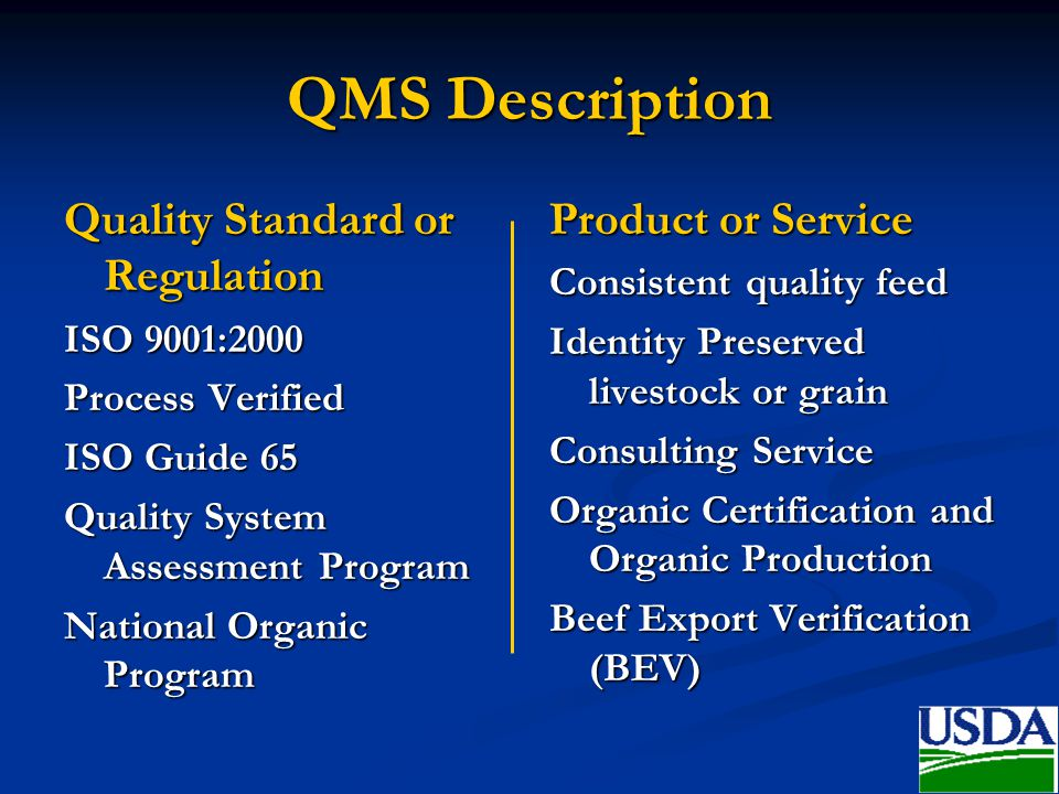 QMS Description Quality Standard or Regulation Product or Service