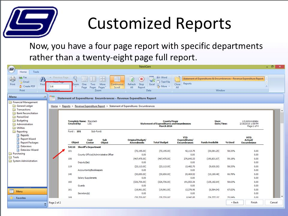 Customized Reports Now, you have a four page report with specific departments rather than a twenty-eight page full report.
