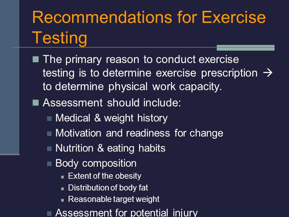 Recommendations for Exercise Testing