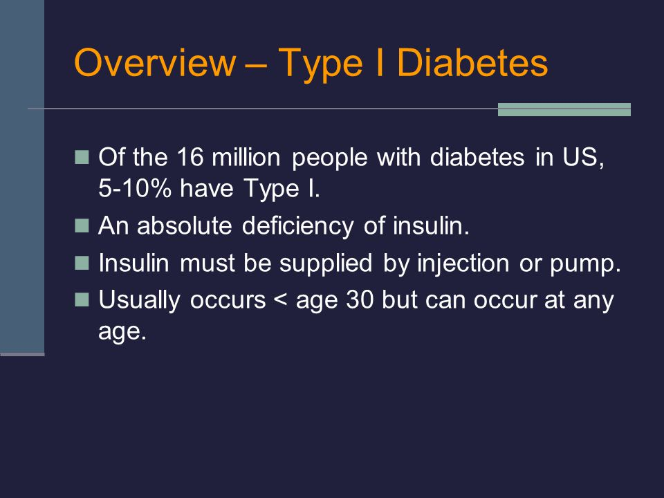 Overview – Type I Diabetes
