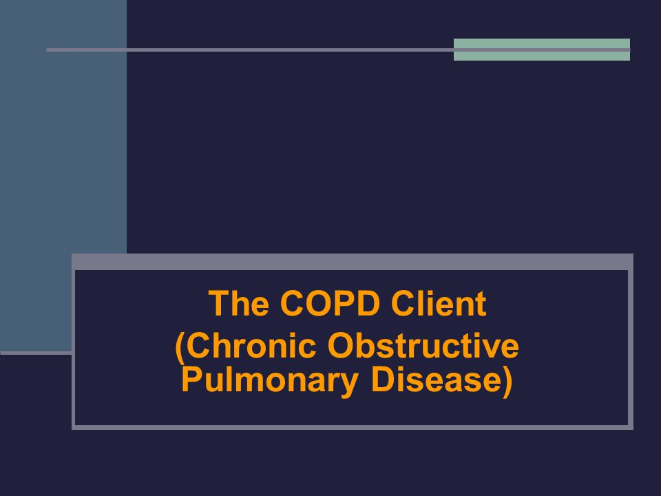 The COPD Client (Chronic Obstructive Pulmonary Disease)