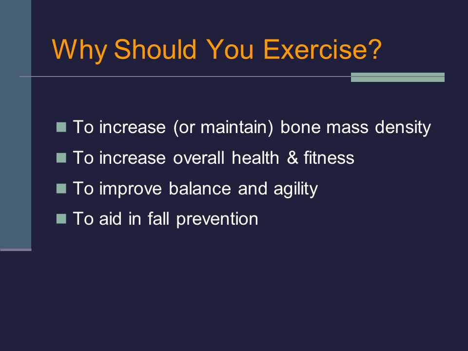 Why Should You Exercise