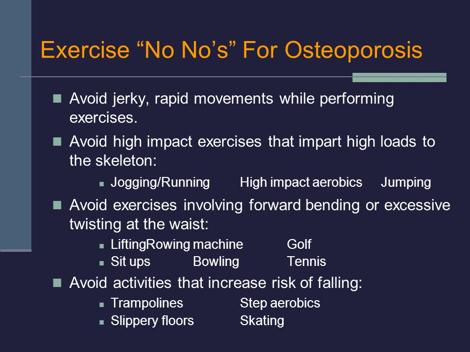 Exercise No No's For Osteoporosis