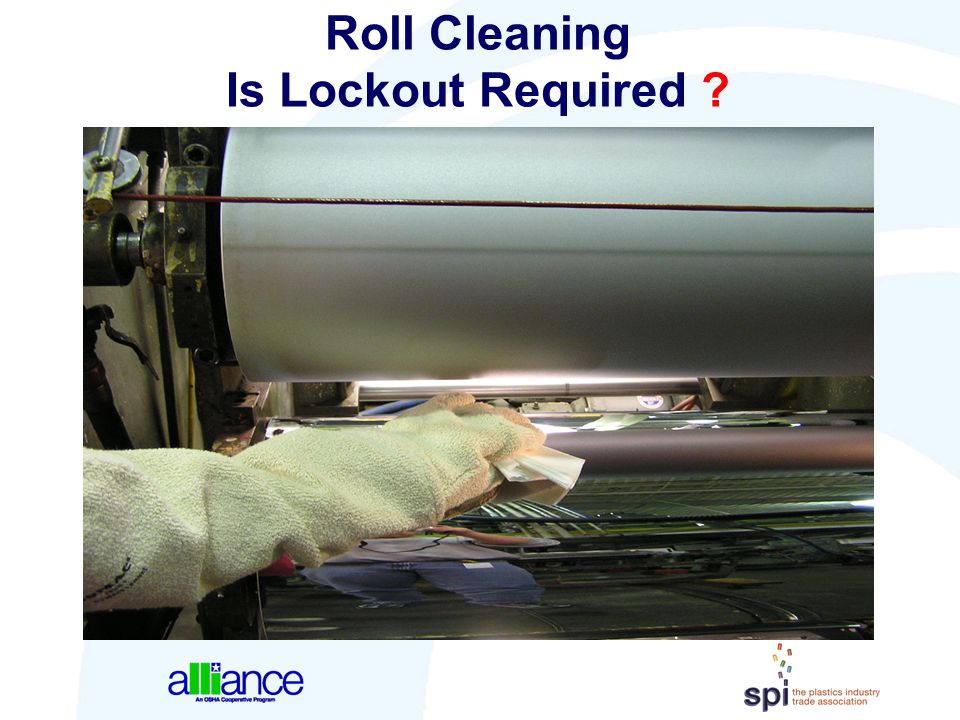 Roll Cleaning Is Lockout Required