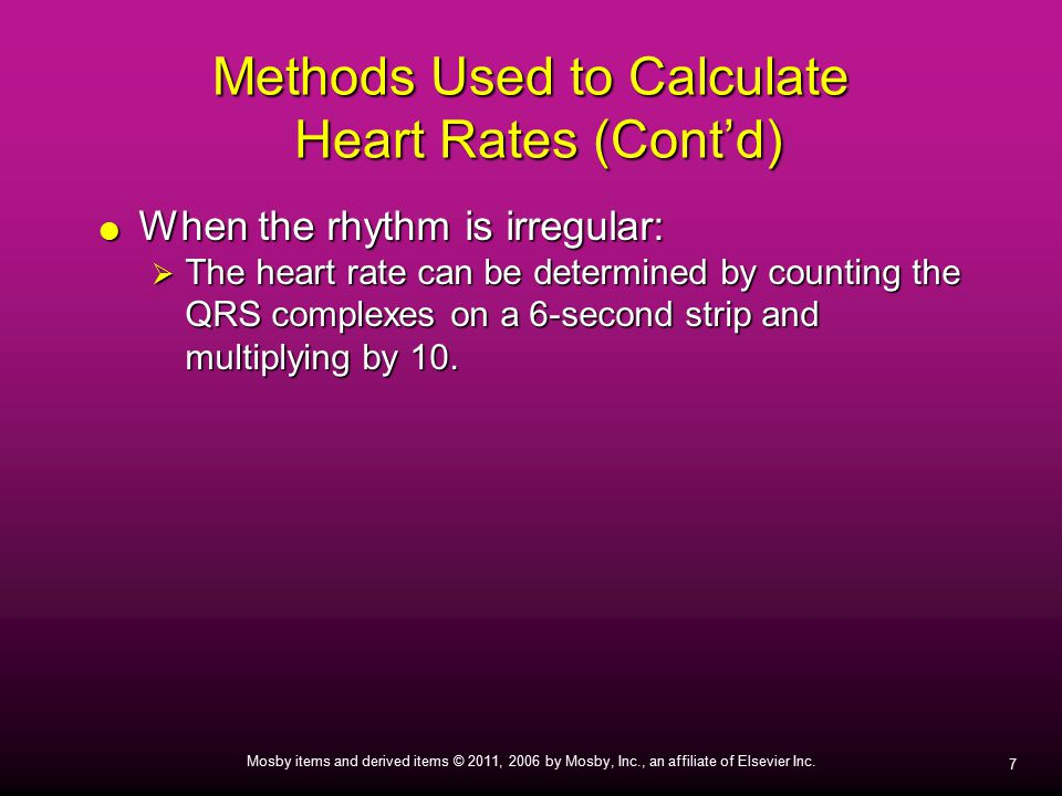 Methods Used to Calculate Heart Rates (Cont'd)