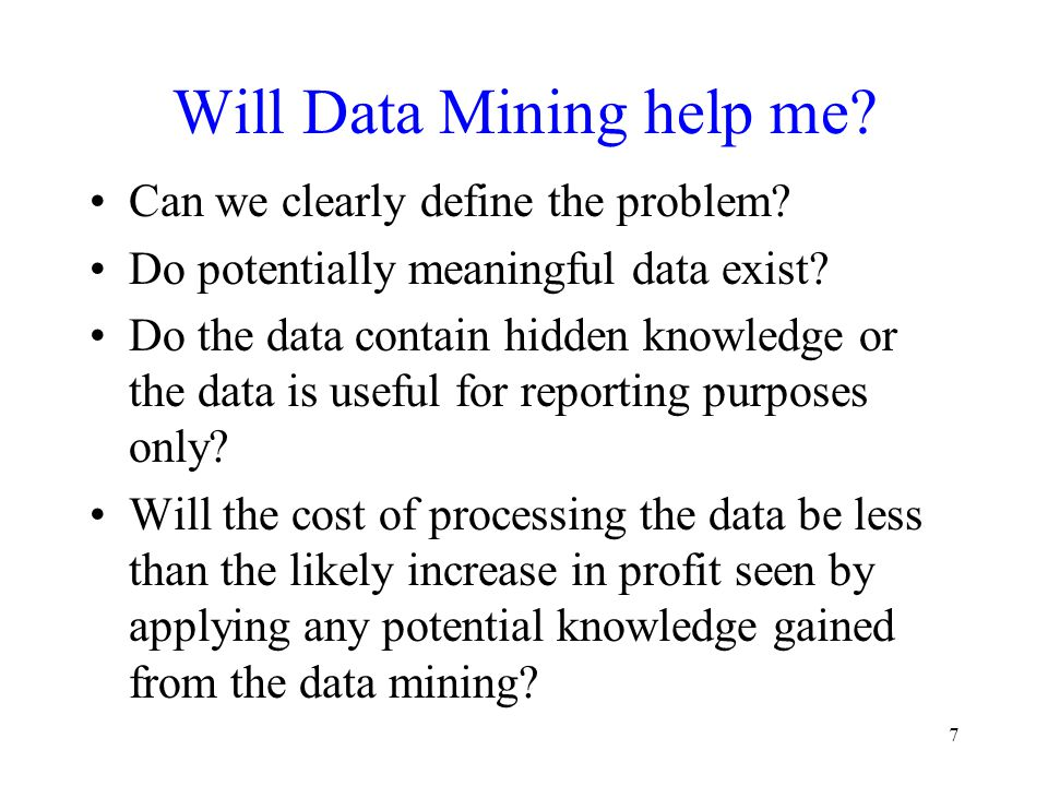 Will Data Mining help me