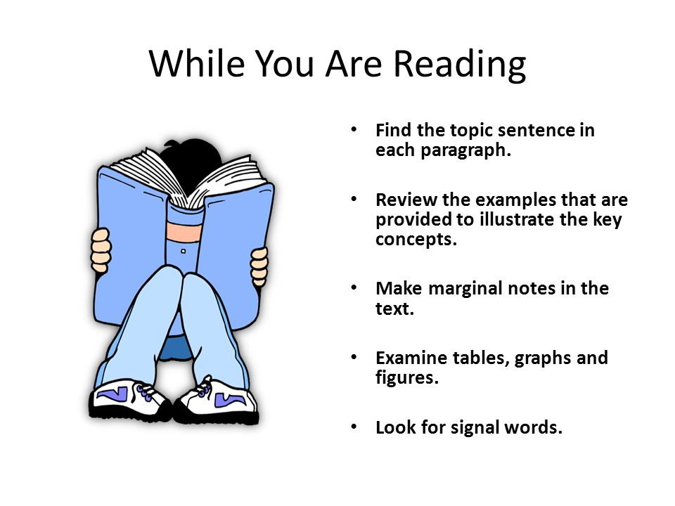 While You Are Reading Find the topic sentence in each paragraph.