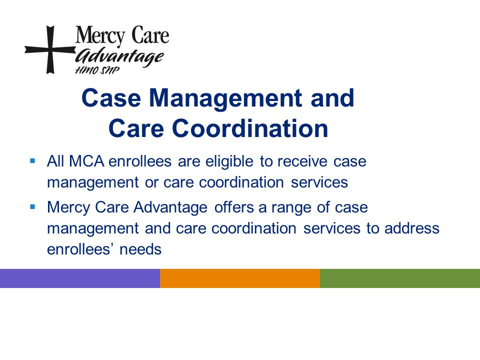 Case Management and Care Coordination
