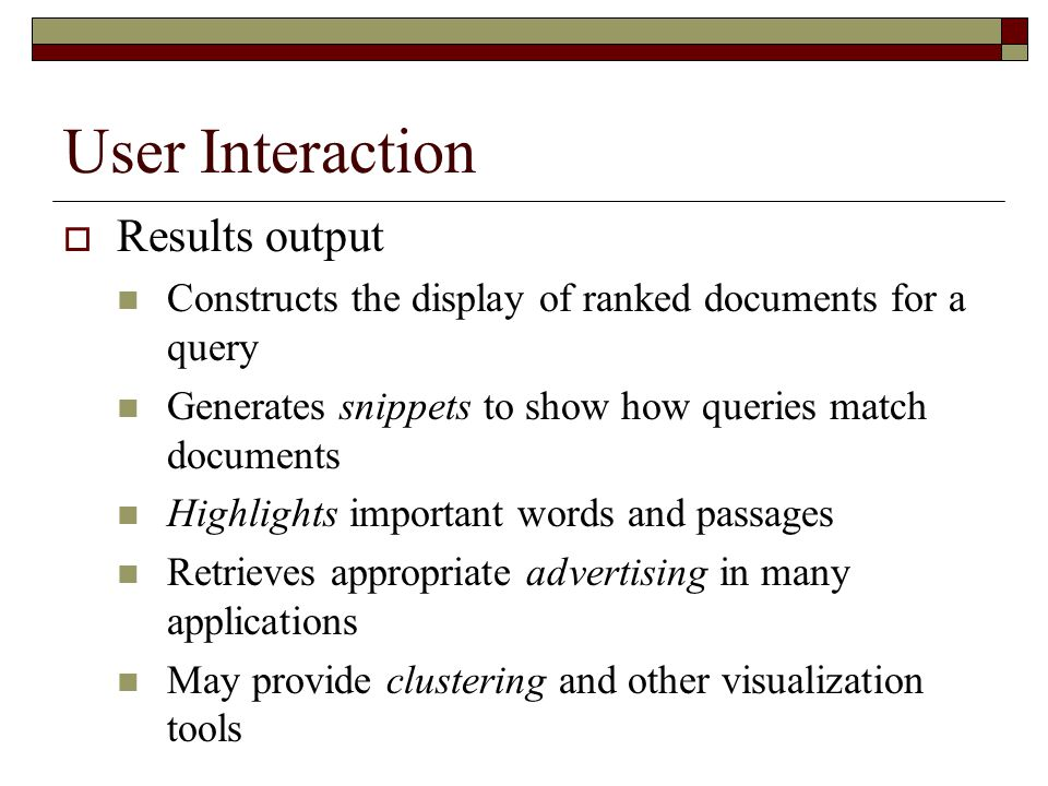 User Interaction Results output