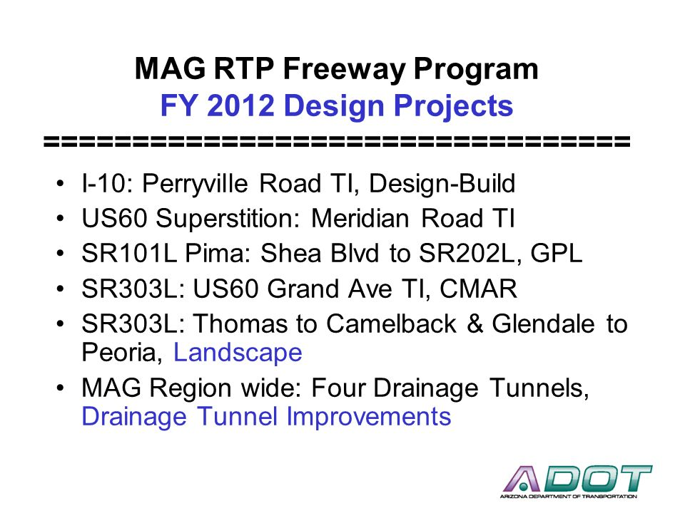 MAG RTP Freeway Program FY 2012 Design Projects =================================