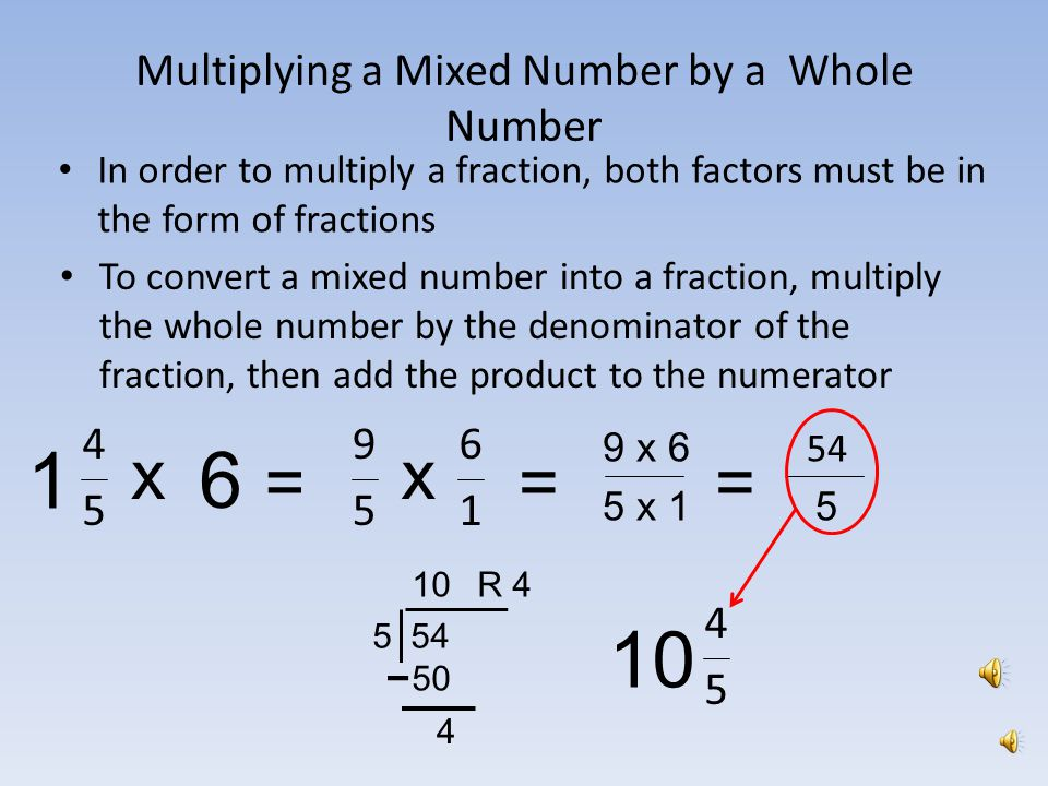 Multiplying Fractions, Whole Numbers and Mixed Numbers - ppt ...
