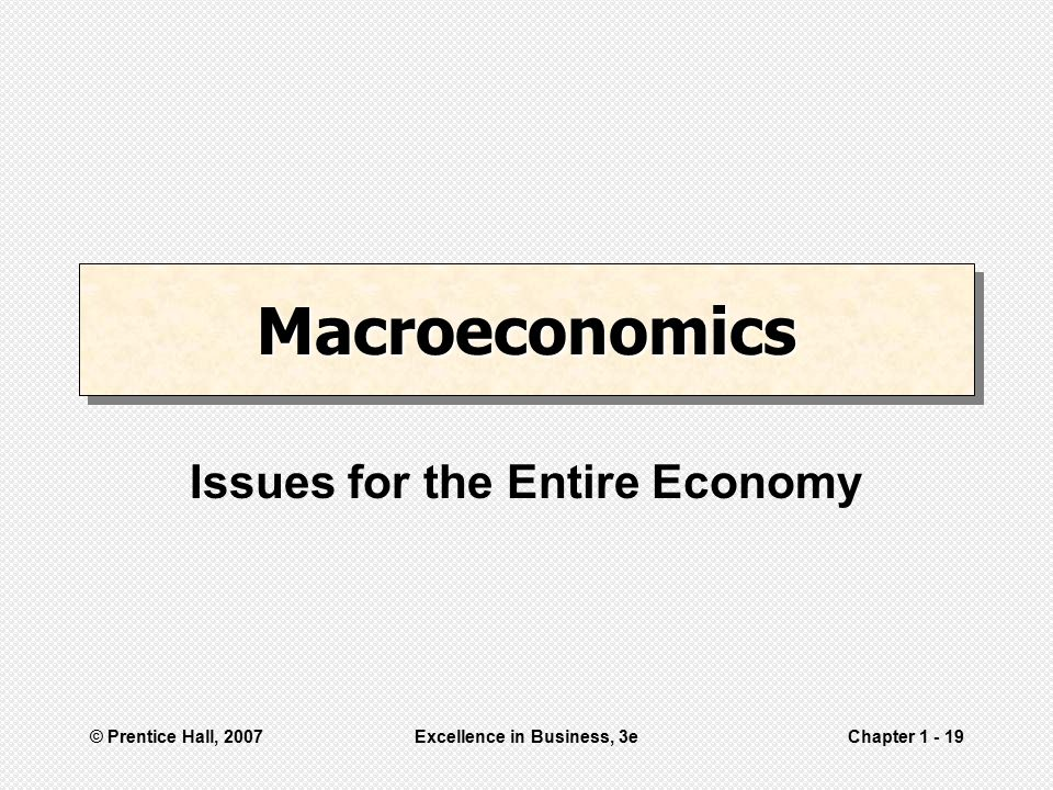Issues for the Entire Economy