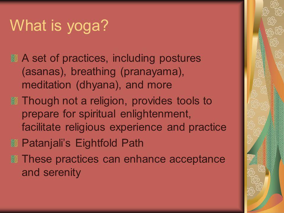 Using Yoga to Enhance Coping and Spiritual Development - ppt