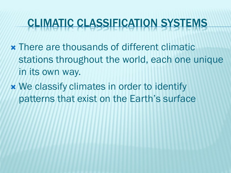 Climatic Classification Systems
